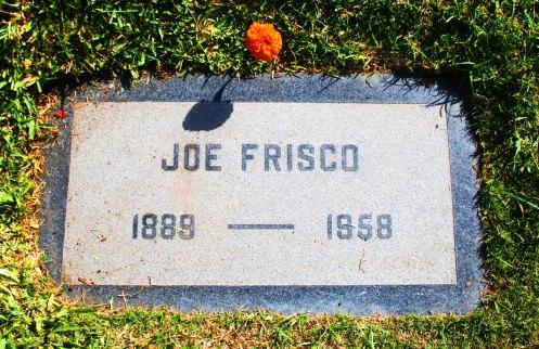 "Tombstone of Joe Frisco, the king of vaudeville, and originator of the ""Jewish Charleston."""